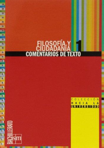 Filosofía y ciudadanía. 1 Bachillerato. Colección ..