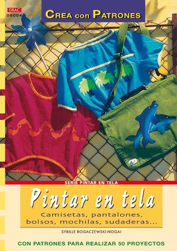 Serie Pintar En Tela. Pintar En Tela. Camisetas, P... Saldo